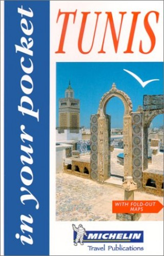 In Your Pocket Tunis by Michelin Travel Publications