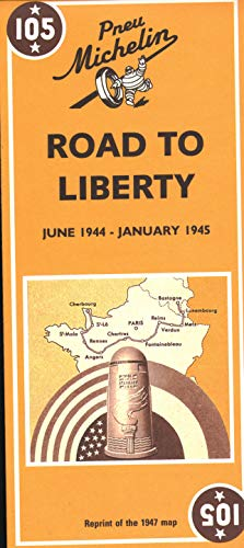 Voie de la Liberte - Michelin Historical Map 105 By Michelin Travel Publications
