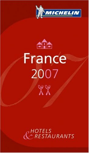 Michelin Guide France 2007 By Michelin