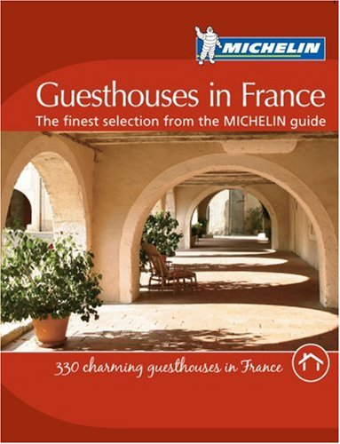Guesthouses in France By Michelin