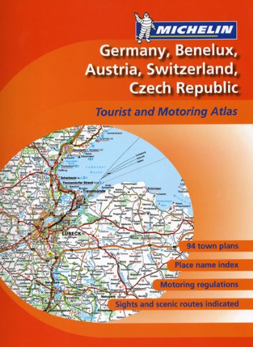 Michelin Germany, Benelux, Austria, Switzerland, Czech Republic Tourist and Motoring Atlas By Michelin