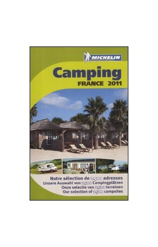Camping Guide France 2011: 2011 by Michelin