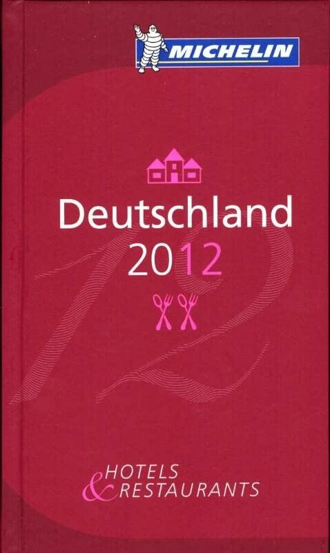 Deutschland / Germany 2012 Michelin Guide By Michelin