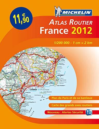 ATLAS FRANCE 2012 L'ESSENTIEL (A4-BROCHE) (ATLAS (25060)) By Michelin