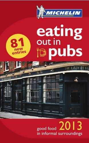 Eating Out in Pubs By Michelin Maps & Guides
