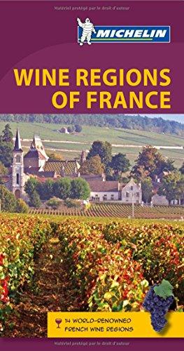 Wine Regions of France By Michelin