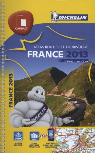 FRANCE COMPACT ATLAS MICHELIN 2013 AT.20096 (ATLAS(SEN) MICHELIN) By Michelin