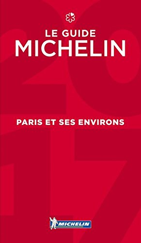 Paris & Ses Environs  - Michelin Guide By Michelin