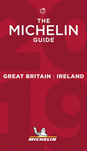 Great Britain & Ireland - The MICHELIN Guide 2019: The Guide Michelin (Michelin Hotel & Restaurant Guides) By Michelin Travel Publications