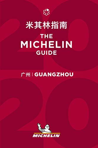 Guangzhou - The MICHELIN Guide 2020 By michelin
