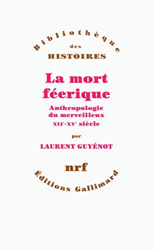 La mort feerique par Laurent Guynot