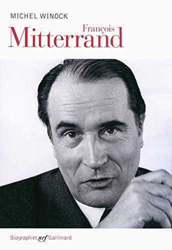 Francois Mitterrand By Michel Winock