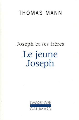 Joseph et ses frères, II:Le jeune Joseph (L'Imaginaire) By Thomas Mann