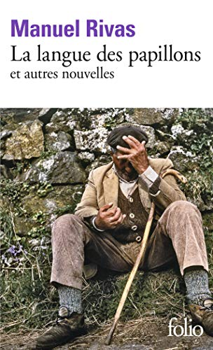 La Langue DES Papillons ET Autres Nouvelles By Manuel Rivas