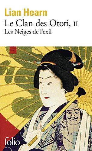 Le Clan des Otori 2/Les Neiges de l'exil By Lian Hearn