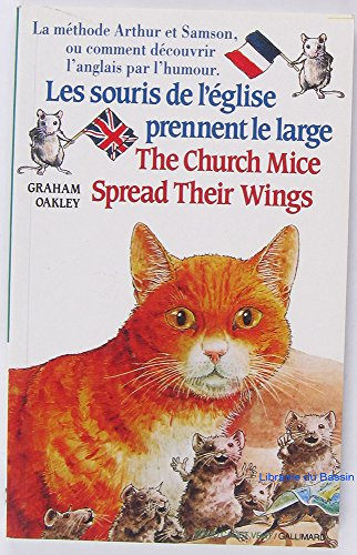 Les souris de l'eglise prennent le large /  The church mice spread their wings By Graham Oakley