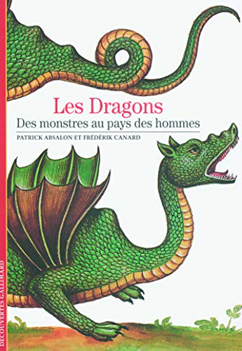 Decouverte Gallimard: Les Dragons by
