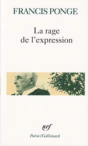 Rage de L Expression By Francis Ponge