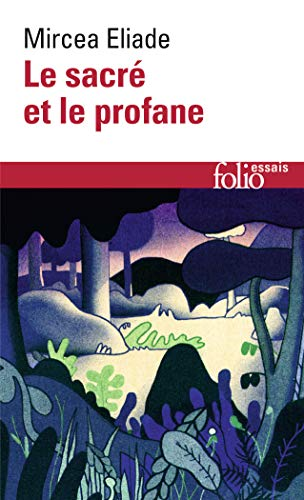Sacre Et Le Profane par Mircea Eliade