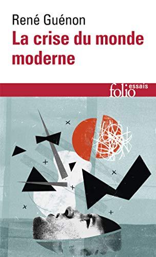 Crise Du Monde Moderne par Rene Guenon