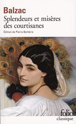 Splendeurs Et Miseres DES Courtisanes By Honore de Balzac