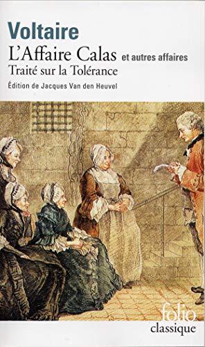 L' Affaire Calas Et Autres Affaires By Voltaire