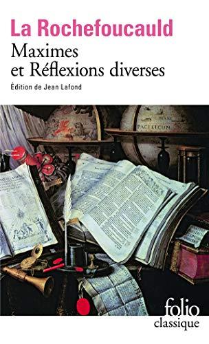 Maximes et reflexions diverses (Folio Classique) By Francois La Rochefoucault