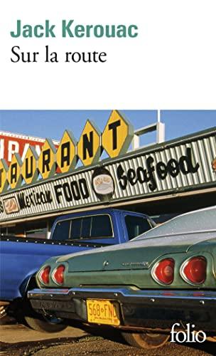 Sur la route By Jack Kerouac