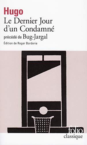 Le dernier jour d'un condamne/Bug-Jargal By Victor Hugo
