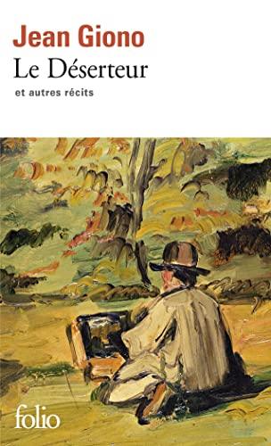 Deserteur Giono By Jean Giono