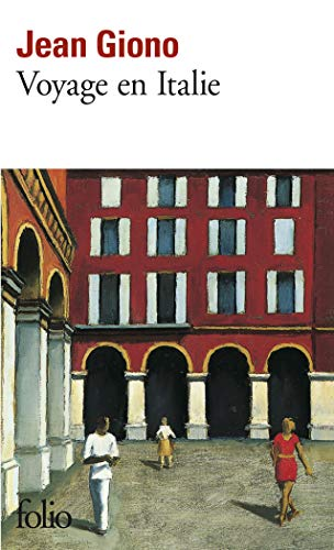 Voyage En Italie By Jean Giono