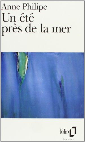UN Ete Pres De La Mer By Philipe
