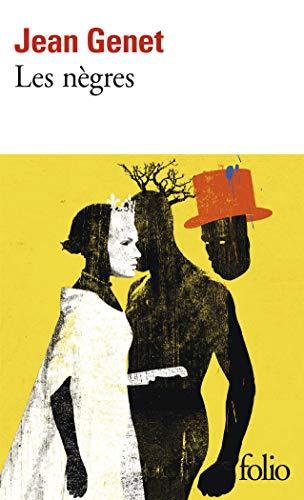 Les negres By Jean Genet