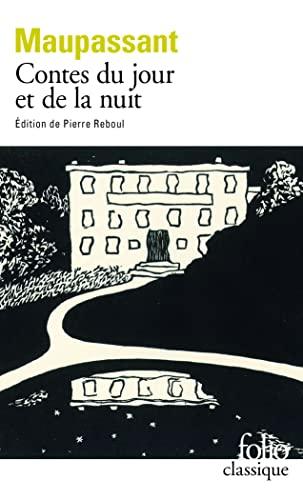 Contes du jour et de la nuit By Guy de Maupassant