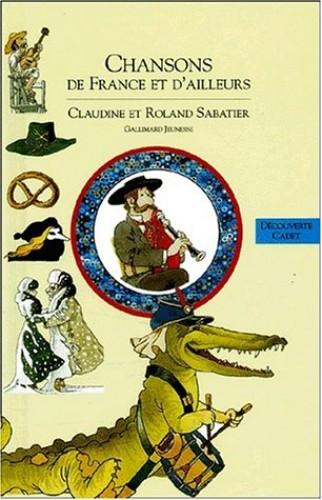 Deuxième livre des chansons de France et d'ailleurs By R. Sabatier