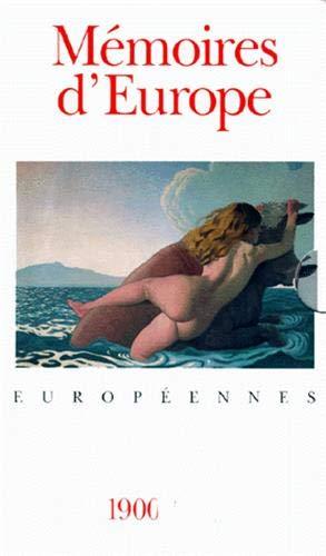 Mémoires d'Europe I, II, III: Anthologie des littératures européennes By Collectifs