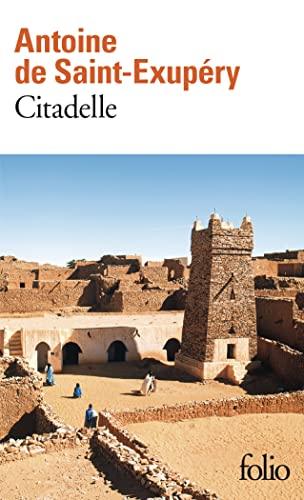 Citadelle By Antoine de Saint-Exupery
