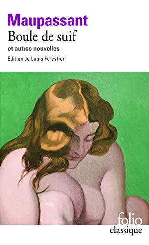 Boule de suif/La maison Tellier/Madame Baptiste/Le port By Guy de Maupassant