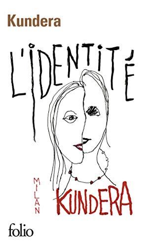 L'Identite By Milan Kundera