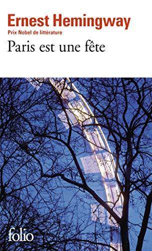 Paris est une fete von Ernest Hemingway