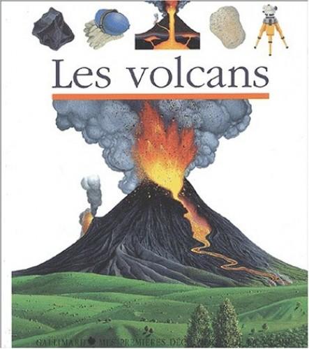 Mes Premieres Decouvertes: Les Volcans by