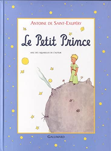 LE PETIT PRINCE (ROMANS JUNIOR FRANCAIS) By ANTOINE DE SAINT-EXUPERY
