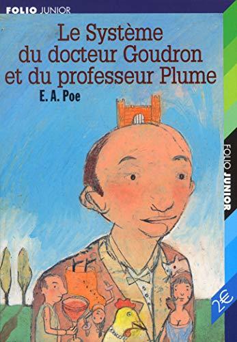 Le Système du docteur Goudron et du professeur Plume/L'Ange du Bizarre (Folio Junior) By Edgar Allan Poe