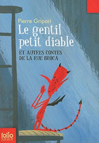 Le gentil petit diable et autres contes de la Rue Broca/Edition specia By Pierre Gripari
