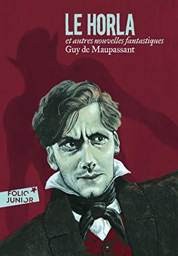 Le Horla et autres contes fantastiques By Guy de Maupassant