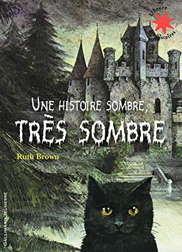 Une histoire sombre, tres sombre By Ruth Brown