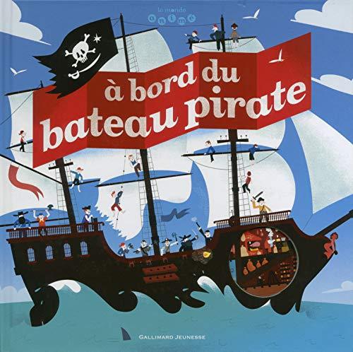 A bord du Bateau Pirate By Jean-Michel Billioud