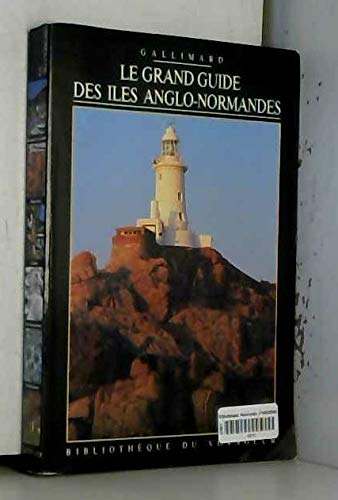 ILES ANGLO-NORMANDES (BIBLIOTHEQUE DU VOYAGEUR) By COLLECTIFS GALLIMARD LOISIRS