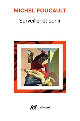 Surveiller et punir By Michel Foucault