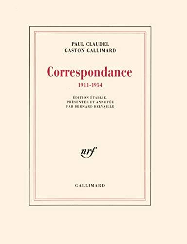 Correspondance: 1911-1954 (BLANCHE) By Paul Claudel